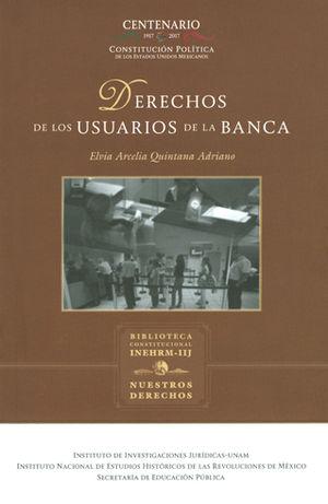 DERECHOS DE LOS USUARIOS DE LA BANCA