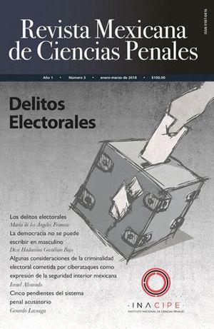 REVISTA MEXICANA DE CIENCIAS PENALES NÚM. 3 (ENERO-MARZO 2018)