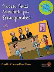 PROCESO PENAL ACUSATORIO PARA PRINCIPIANTES