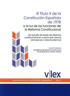 TÍTULO X DE LA CONSTITUCIÓN ESPAÑOLA DE 1978, EL