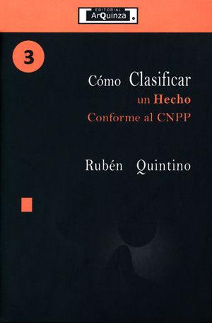 CÓMO CLASIFICAR UN HECHO CONFORME AL CNPP - #3