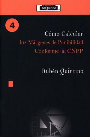 CÓMO CALCULAR LOS MÁRGENES DE PUNIBILIDAD CONFORME AL CNPP