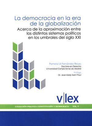 DEMOCRACIA EN LA ERA DE LA GLOBALIZACIÓN, LA