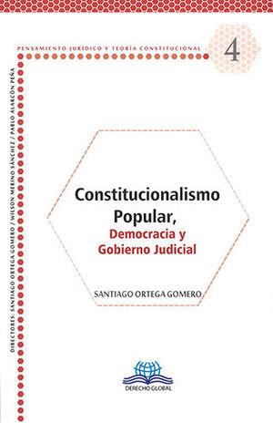 CONSTITUCIONALISMO POPULAR, DEMOCRACIA Y GOBIERNO JUDICIAL #4