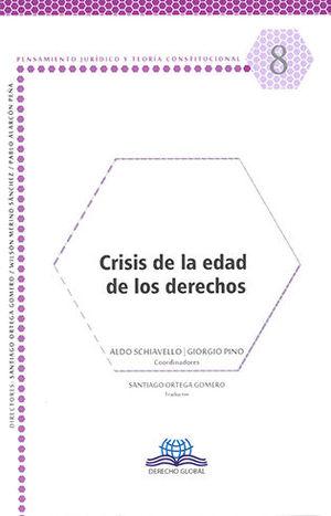 CRISIS DE LA EDAD DE LOS DERECHOS #8