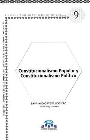 CONSTITUCIONALISMO POPULAR Y CONSTITUCIONALISMO POLÍTICO - # 9