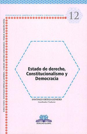 ESTADO DE DERECHO, CONSTITUCIONALISMO Y DEMOCRACIA - # 12