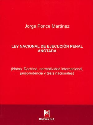 LEY NACIONAL DE EJECUCIÓN PENAL ANOTADA