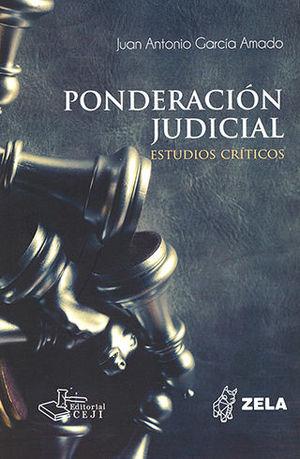 PONDERACIÓN JUDICIAL - ESTUDIOS CRÍTICOS