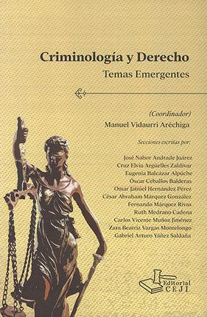 CRIMINOLOGÍA Y DERECHO - TEMAS EMERGENTES