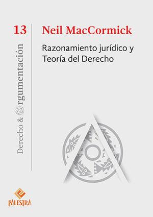 RAZONAMIENTO JURIDICO Y TEORIA DEL DERECHO