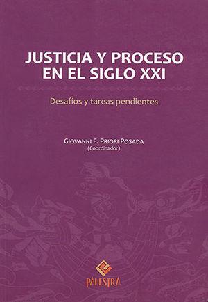 JUSTICIA Y PROCESO EN EL SIGLO XXI