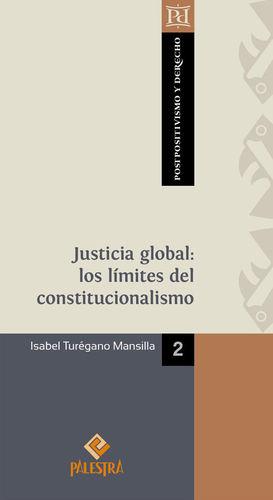 JUSTICIA GLOBAL: LOS LÍMITES DEL CONSTITUCIONALISMO