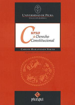 CURSO DE DERECHO CONSTITUCIONAL. SEGUNDA EDICIÓN CORREGIDA