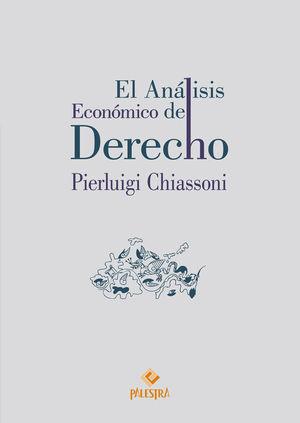 ANÁLISIS ECONÓMICO DEL DERECHO, EL