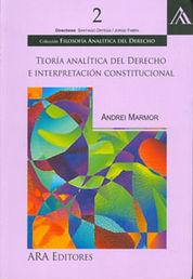 TEORIA ANALÍTICA DEL DERECHO E INTERPRETACIÓN CONSTITUCIONAL