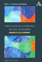 IMPUTACIÓN EN LOS DELITOS DE LESA HUMANIDAD