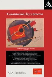 CONSTITUCION, LEY Y PROCESO