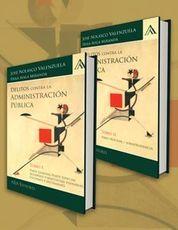 DELITOS CONTRA LA ADMINISTRACION PUBLICA 2 TOMOS