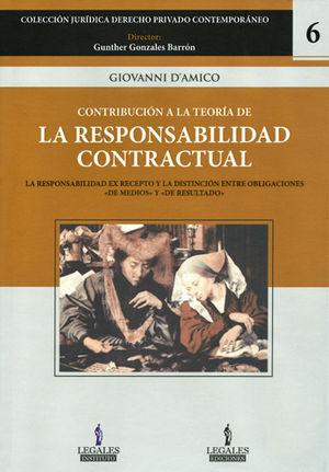 CONTRIBUCIÓN A LA TEORÍA DE LA RESPONSABILIDAD CONTRACTUAL