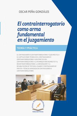 CONTRAINTERROGATORIO COMO ARMA FUNDAMENTAL EN EL JUZGAMIENTO