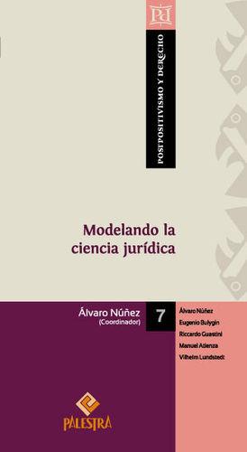 MODELANDO LA CIENCIA JURÍDICA - 1.ª ED. 2014