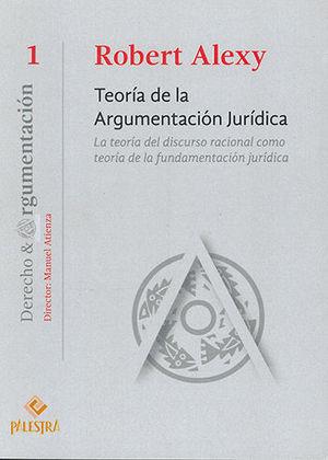 TEORÍA DE LA ARGUMENTACIÓN JURÍDICA - 2ª ED.