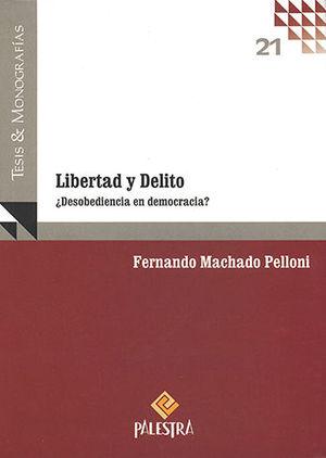 LIBERTAD Y DELITO