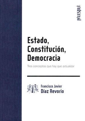 ESTADO, CONSTITUCION, DEMOCRACIA