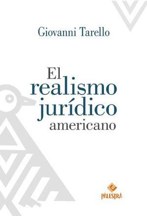 REALISMO JURIDICO AMERICANO, EL