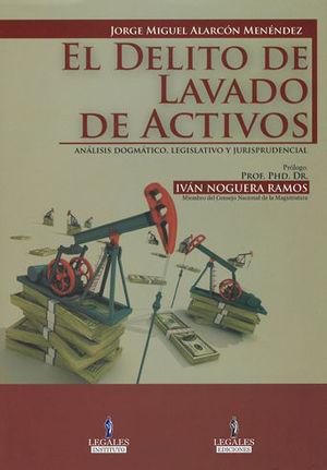 DELITO DE LAVADO DE ACTIVOS, EL