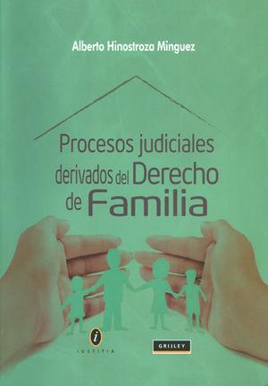 PROCESOS JUDICIALES DERIVADOS DEL DERECHO DE FAMILIA