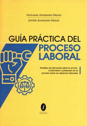 GUÍA PRÁCTICA DEL PROCESO LABORAL