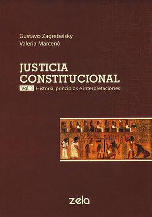 JUSTICIA CONSTITUCIONAL. VOL. 1