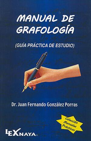 MANUAL DE GRAFOLOGÍA - GUÍA PRÁCTICA DE ESTUDIO