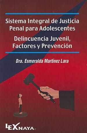 SISTEMA INTEGRAL DE JUSTICIA PENAL PARA ADOLESCENTES