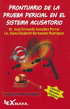 PRONTUARIO DE LA PRUEBA PERICIAL EN EL SISTEMA ACUSATORIO