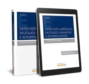 DERECHOS LABORALES DIGITALES: GARANTÍAS E INTERROGANTES (PAPEL + E-BOOK)