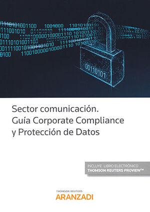 SECTOR COMUNICACIÓN. GUÍA CORPORATE COMPLIANCE Y PROTECCIÓN DE DATOS (PAPEL + E-