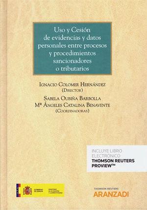 USO Y CESIÓN DE EVIDENCIAS Y DATOS PERSONALES ENTRE PROCESOS Y PROCEDIMIENTOS SA