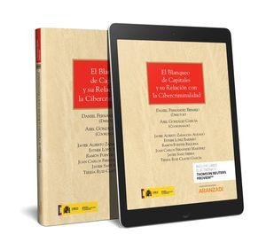 BLANQUEO DE CAPITALES Y SU RELACIÓN CON LA CIBERCRIMINALIDAD, EL (PAPEL + E-BOOK)