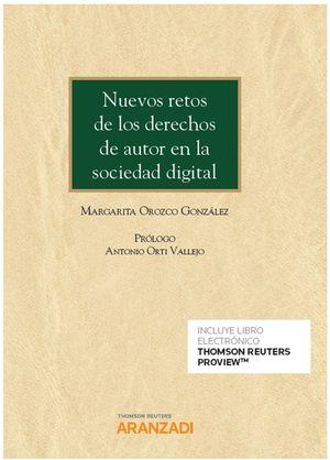 NUEVOS RETOS DE LOS DERECHOS DE AUTOR EN LA SOCIEDAD DIGITAL (PAPEL + E-BOOK)