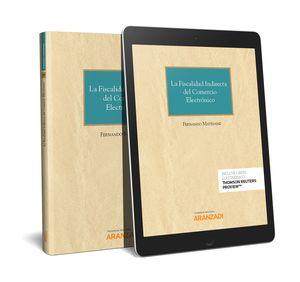 FISCALIDAD INDIRECTA DEL COMERCIO ELECTRÓNICO, LA (PAPEL + E-BOOK)