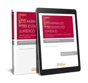ANIMALES Y SU ESTATUTO JURÍDICO, LOS (PAPEL + E-BOOK)