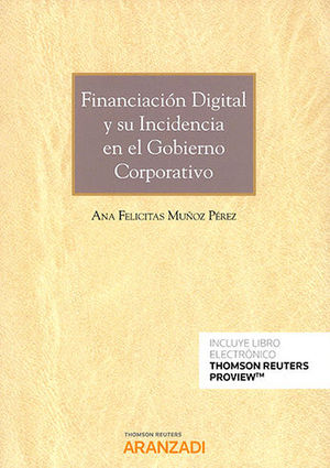 FINANCIACIÓN DIGITAL Y SU INCIDENCIA EN EL GOBIERNO CORPORATIVO (PAPEL + E-BOOK)