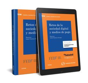 RETOS DE LA SOCIEDAD DIGITAL Y MEDIOS DE PAGO (PAPEL + E-BOOK)