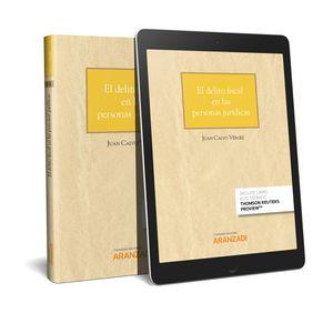 DELITO FISCAL EN LAS PERSONAS JURÍDICAS, EL (PAPEL + E-BOOK)