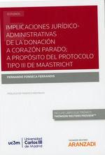 IMPLICACIONES JURÍDICO-ADMINISTRATIVAS DE LA DONACIÓN A CORAZÓN PARADO; A PROPÓS
