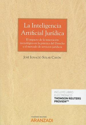 INTELIGENCIA ARTIFICIAL JURÍDICA, LA (PAPEL + E-BOOK)