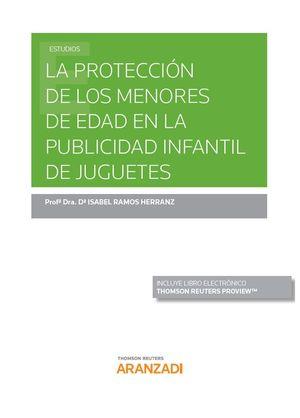 PROTECCIÓN DE LOS MENORES DE EDAD EN LA PUBLICIDAD INFANTIL DE JUGUETES, LA